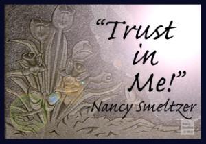 Trust in the Divine, Trust in Me